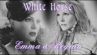 White Horse || Emma And Regina