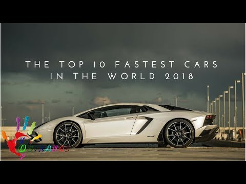 The Top 10 Fastest Cars In The World 2018