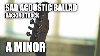 Sad Acoustic Ballad Backing Track In A Minor   Just Stay