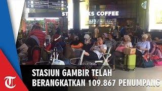 H-5 Lebaran, 109.867 Penumpang Telah Berangkat dari Stasiun Gambir Jakarta