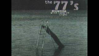 77s - Drowning with Land in Sight - Nobody's Fault but Mine