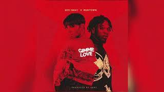 Seyi Shay (ft Runtown)   Gimme Love