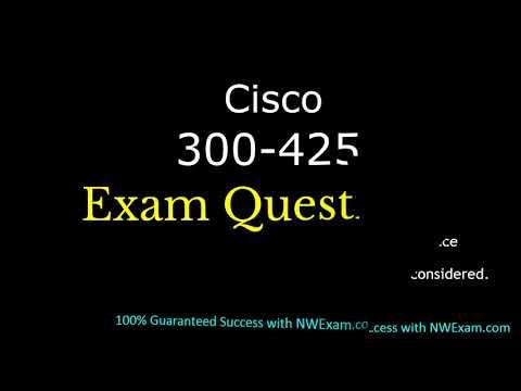 Cisco New 300-425 Exam Questions | 300-425 Practice Test ...