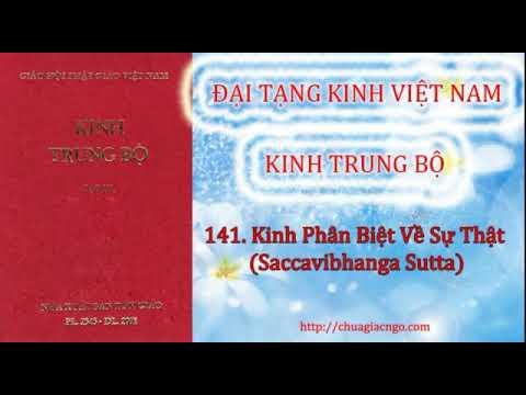 Kinh Trung Bộ - 141. Kinh Phân biệt về sự thật