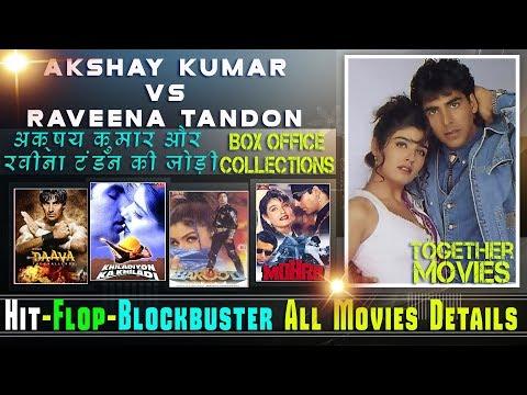 Akshay Kumar and Raveena Tandon Together Movies | Akshay Kumar and Raveena Tandon Hit and Flop.