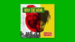 Capleton & Chronixx   Help The Weak (Official Audio)