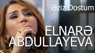 Elnare Abdullayeva Eziz Dostum Mugam Super İfa 5/5 Verlisi (19.10.2017)