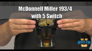 McDonnell Miller 193/4 with 5 Switch | Different Types of Level Controls - Weekly Boiler Tips