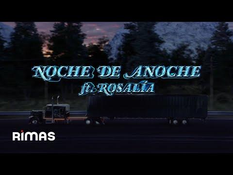 Bad Bunny - La Noche de Anoche (feat. Rosalia)