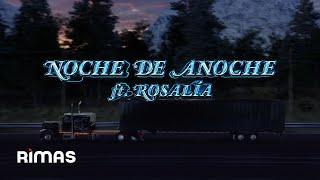 Musik-Video-Miniaturansicht zu LA NOCHE DE ANOCHE Songtext von Bad Bunny & ROSALÍA