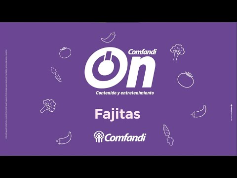 Receta Comfandi: Fajitas