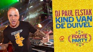DJ Paul Elstak   'Kind Van De Duivel'  Foute Party 2018