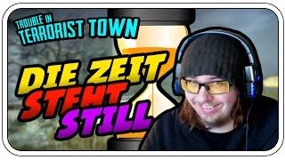 DIE ZEIT STEHT STILL - TROUBLE IN TERRORIST TOWN #702 - Let's Play TTT - Dhalucard