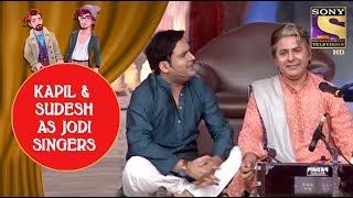 Kapil And Sudesh As Best Jodi Singers - Jodi Kamaal Ki