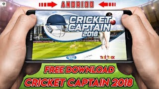 Cricket Captain 2018 | Free Download | For Andriod