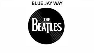 The Beatles Songs Reviewed:  Blue Jay Way