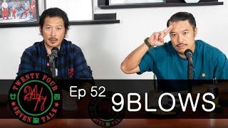 24/7TALK: Episode 52 '9BLOWS' Hong Kong Beaches