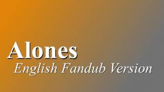 Alones English Fandub Version {Bleach}