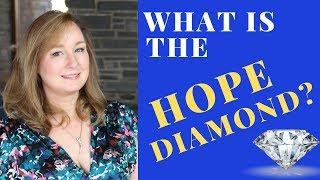 What is the HOPE Diamond | Hope Diamond History