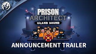 Prison Architect - Island Bound Youtube Video