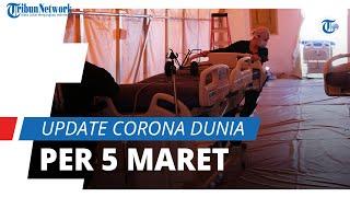Update Corona Dunia 5 Maret 2021: Total 116,2 Juta Terinfeksi, Kasus Aktif Mencapai 21,7 Juta