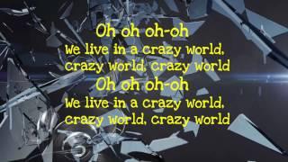 DJ Antoine - Crazy World Lyrics