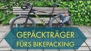 Gepäckträger fürs Bikepacking