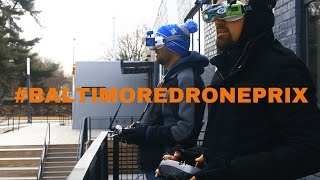 2017 Baltimore Drone Prix Hosted By Global Air Media and Open Works