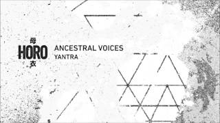 Ancestral Voices - Yantra
