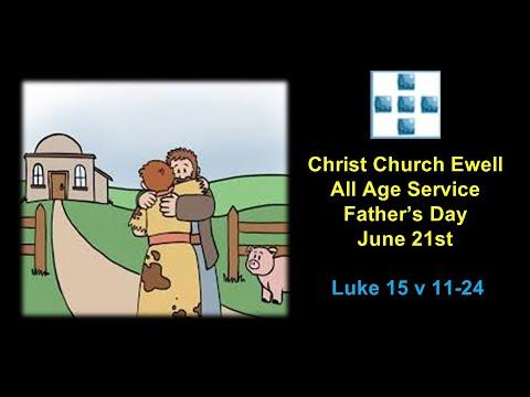 Zoom Webinar CCE All Age Father's Day Sunday Service 21st June 2020 - Luke 15 v 11-24
