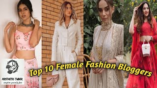 Top 10 Indian Fashion Influencers | Female Fashion Bloggers - 10