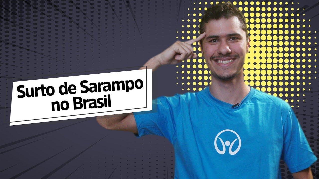 Surto de Sarampo no Brasil
