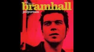 Bramhall - Away We Go Away
