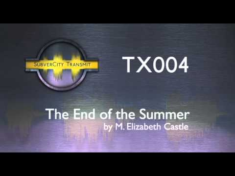 SubverCity Transmit (LGBT stories) - TX004 - The End of the Summer