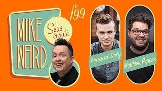 SOUS ECOUTE #199 - Arnaud Soly et Matthieu Pepper