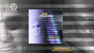 José Feliciano California Dreamin'