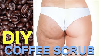 DIY Cellulite Scrub!!