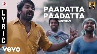 Vanmham - Paadatta Paadatta Lyric | Vijay Sethupathi, Kreshna | Thaman