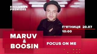 MARUV & BOOSIN - Focus On Me. Teaser