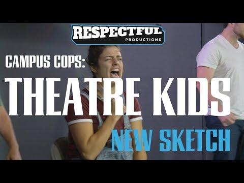 Campus Cops: Theatre Kids