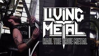 Living Metal disponibiliza videoclipe da música 'Hail The True Metal'
