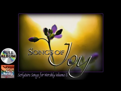 Download Scripture Songs For Worship Vol 5 - SONGS OF JOY 2014 (Esther Mui) Christian Worship Full Album HD Mp4 3GP Video and MP3