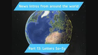 All News Intros from around the world Part 13: Letters So-Sy
