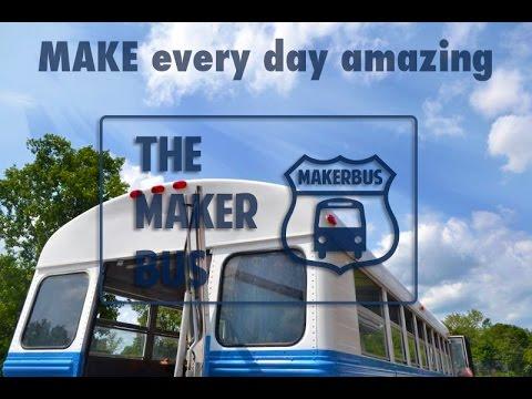 The MakerBus