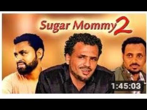 SUGAR MOMMY 2 Ethiopian movie 2018 latest full film Amharic film