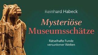 Mysteriöse Museumsschätze - Rätselhafte Funde versunkener Kulturen