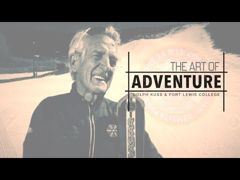 The Art of Adventure: Dolph Kuss & Fort Lewis College