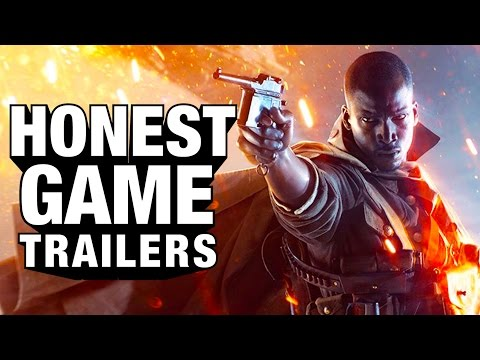 Honest Game Trailers' Battlefield 1 Clip Is Practically A Glowing Review