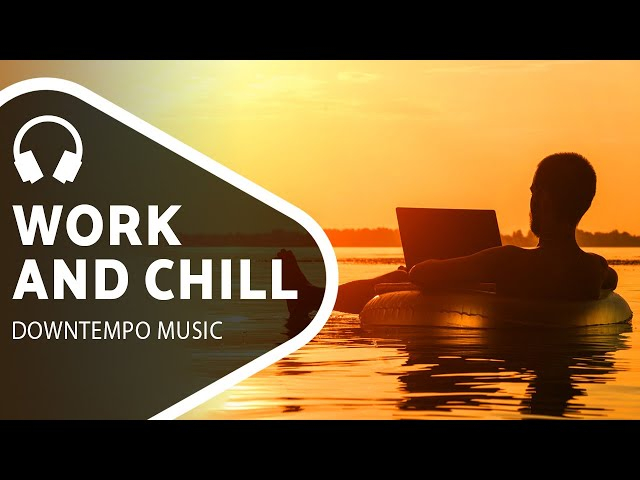 Smooth Ambient Music Chillout Mix For Work Or Studying