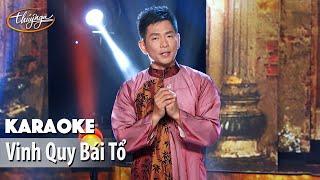 Karaoke | Vinh Quy Bái Tổ (Trần Thái Hòa)
